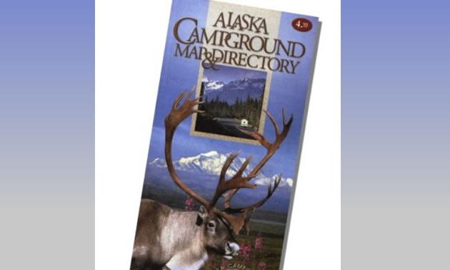 The Alaska 2018 RV & Camping guide.