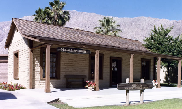 The McCallum Adobe in Palm Springs.