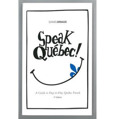 Cover of Speak Quebec!