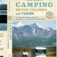 Cover of the Camping British Columbia and Yukon. The complete guide to Nationa, Provincial and Territorial campgrounds book.