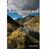The cover of British Columbia's Majestic Thompson River book.