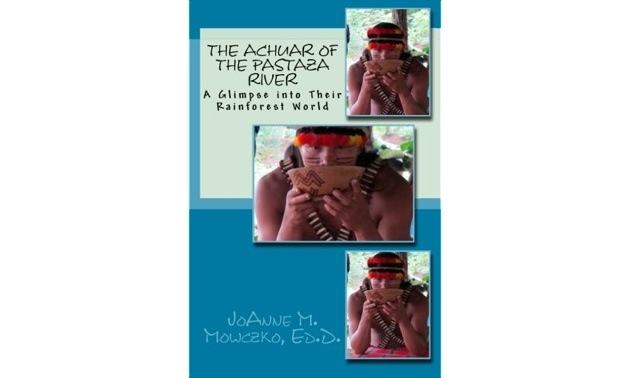 The cover of the book The Achuar of the Pastaza River: A Glimpse into Their Rainforest World.