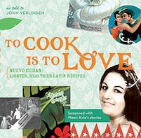 The cover of To Cook is to Love by John Verlinden.